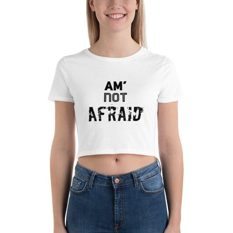 Am Not Afraid Women's Crop Tee 1