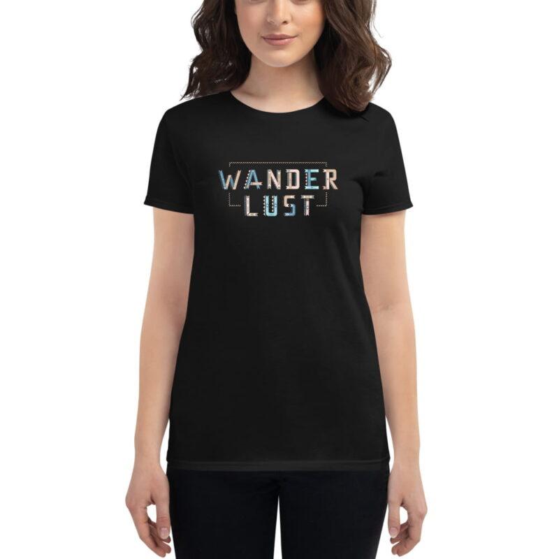 Wanderlust Women's Short Sleeve Fashion Fit T-Shirt 1