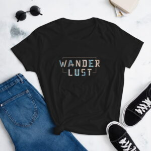 Wanderlust Women's Short Sleeve Fashion Fit T-Shirt wtevv