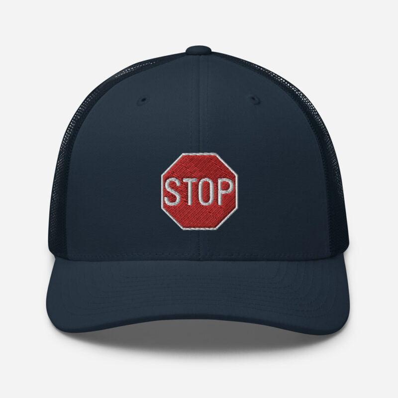 Stop - Trucker Cap 3